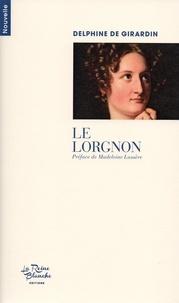 Delphine De Girardin - Le lorgnon.