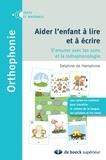 Delphine de Hemptinne - Aider l'enfant à lire et à écrire - S'amuser avec les sons et la métaphonologie.