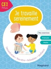 Delphine de Hemptinne et Valérie Faggiolo - Je travaille sereinement CE1.