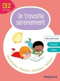 Delphine de Hemptinne et Isabelle Collioud - Je travaille sereinement CE2.