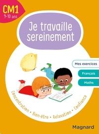 Delphine de Hemptinne et Sylvie Bordron - Je travaille sereinement CM1.
