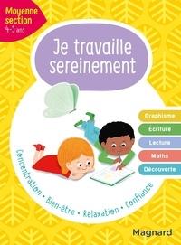 Delphine de Hemptinne et Emilie Forny - Je travaille sereinement Moyenne section.