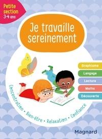 Delphine de Hemptinne et Emilie Forny - Je travaille sereinement Petite section.