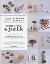 Delphine de Montalier - Petites fêtes de famille.
