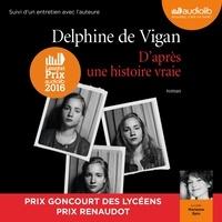 Ipod téléchargements gratuits livres audio D'après une histoire vraie 9782367620237 iBook par Delphine de Vigan