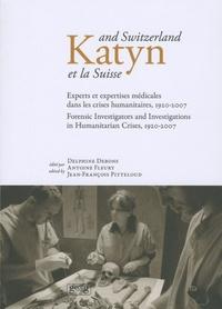 Katyn et la Suisse - Experts et expertises médicales dans les crises humanitaires, 1920-2007.pdf