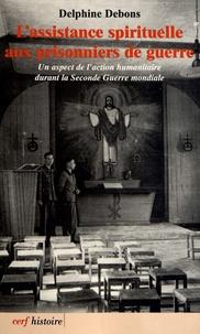 Deedr.fr L'assistance spirituelle aux prisonniers de guerre - Un aspect de l'action humanitaire durant la Seconde Guerre mondiale Image