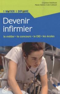 Delphine Delefosse et Marie-Hélène Cote Colisson - Devenir infirmier.
