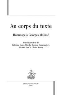 Delphine Denis et Mireille Huchon - Au corps du texte - Hommage à Georges Molinié.