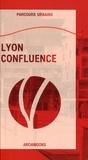 Delphine Désveaux - Lyon Confluence.