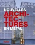Delphine Désveaux - Nouvelles architectures en métal.