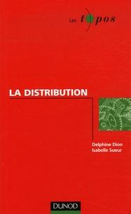 Delphine Dion et Isabelle Sueur - La distribution.