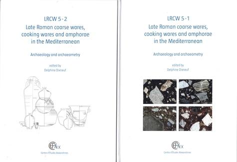 La céramique commune, la céramique culinaire et les amphores de l'Antiquité tardive en Méditerranée. Archéologie et archéométrie, 2 volumes