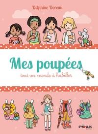 Delphine Doreau - Mes poupées - Tout un monde à habiller.