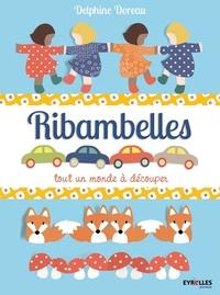 Delphine Doreau - Ribambelles - Tout un monde à découper.