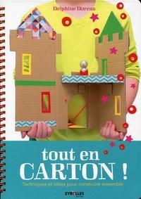 Delphine Doreau - Tout en carton ! - Techniques et idées pour construire ensemble.
