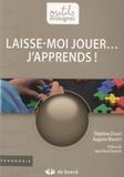 Delphine Druart et Augusta Wauters - Laisse-moi jouer... j'apprends !.