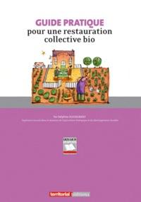 Delphine Ducoeurjoly - Guide pratique pour une restauration collective bio.
