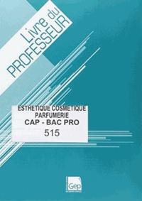 Esthétique Cosmétique Parfumerie CAP-Bac Pro - Livre du professeur.pdf