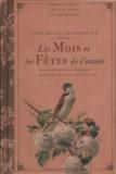 Delphine Dupuis - Petit recueil de poèmes sur les Mois et les Fêtes de l'année - Honorés par les plus grands poètes et illustrés des plus beaux chefs-d'oeuvre.