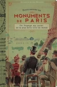 Delphine Dupuis - Petite histoire des monuments de Paris - Un voyage au coeur de la plus belle ville du monde.