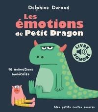 Delphine Durand - Les émotions de Petit Dragon - 16 animations musicales.