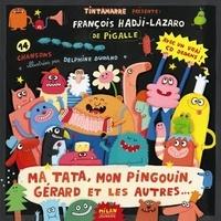 Delphine Durand - Ma tata, mon pingouin, Gérard et les autres. 1 CD audio