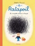 Delphine Durand - Ratapoil - Les incroyables aventures de Ratapoil.