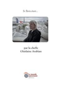 Delphine Evmoon - Si Paris était... - Par la cheffe Ghislaine Arabian.