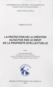 La protection de la création olfactive par le droit de la propriété intellectuelle.pdf