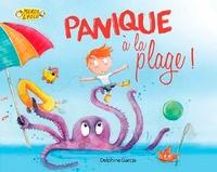 Delphine Garcia - Panique à la plage !.