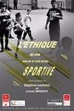Delphine Gardes et Lionel Miniato - L'éthique en matière sportive.