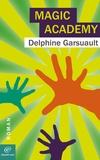 Delphine GARSUAULT - Magic Academy.