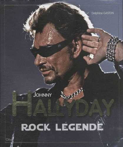 Delphine Gaston - Johnny Hallyday - Rock Légende.