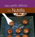 Delphine Gaston - Mes petites douceurs au Nutella.