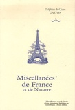 Delphine Gaston et Claire Gaston - Miscellanées de France & de Navarre.
