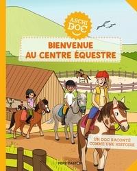 Delphine Godard et Claire Delvaux - Bienvenue au centre équestre.