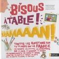 Delphine Godard et Nathalie Weil - Bisous, à table ! maman !.
