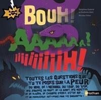 Delphine Godard et Nathalie Weil - Bouh ! Aaaaaa ! iiiiiiiiiih !.