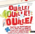 Delphine Godard et Nathalie Weil - Ouille ! Ouille ! Ouille !.