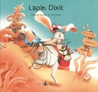 Delphine Gosset et Julia Dasic - Lapin Dixit.