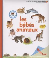 Delphine Gravier - Les bébés animaux.