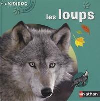 Delphine Grinberg et Clément Devaux - Les loups.
