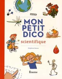 Delphine Hanus - Mon petit dico scientifique.