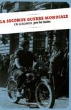 Delphine Jamet - La Seconde Guerre mondiale en Gironde par les textes.