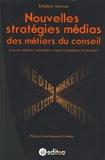 Delphine Jouenne - Nouvelles stratégies médias des métiers du conseil.