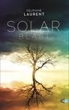 Delphine Laurent - Solar blast - Les naufragés du ciel.
