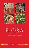 Delphine Lauritzen - Flora - Les fleurs dans l'Antiquité.