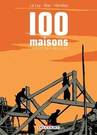 Delphine Le Lay et Marion Boé - 100 maisons - La cité des abeilles.
