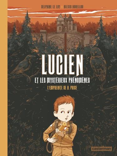 Lucien et les mystérieux phénomènes Tome 1 L'empreinte de H. Price